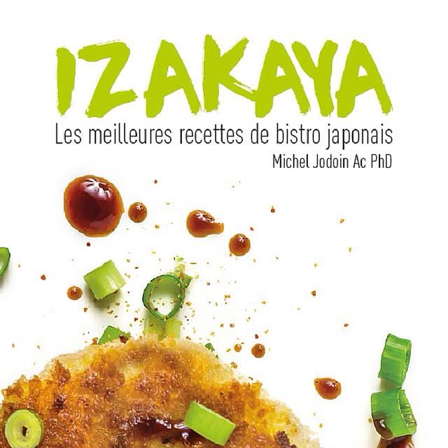IZAKAYA – les meilleures recettes de bistro japonais