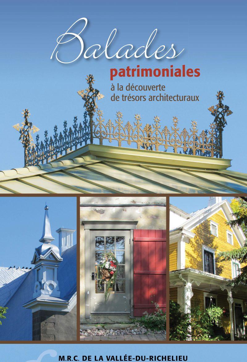 Le livre Balades patrimoniales… à la découverte de trésors architecturaux est en vente au siège social de la MRC de la Vallée-du-Richelieu. photo: Gracieuseté