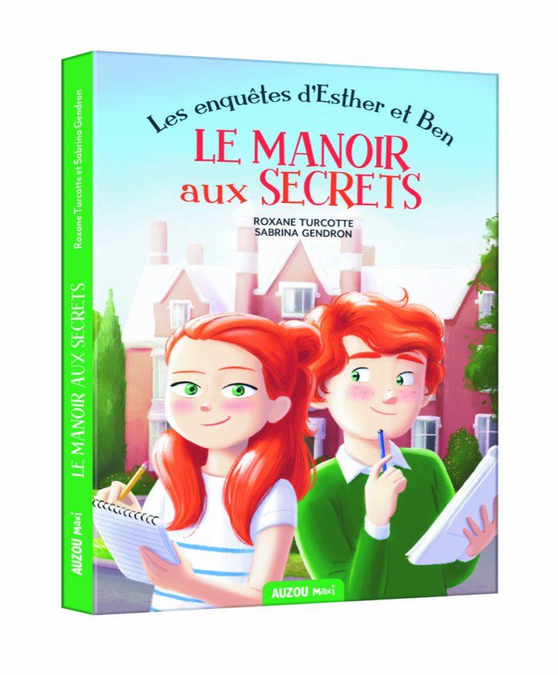 La couverture des Enquêtes d'Esther et Ben : Le manoir aux secrets