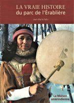 L'épopée de la Maison amérindienne racontée dans un ouvrage historique